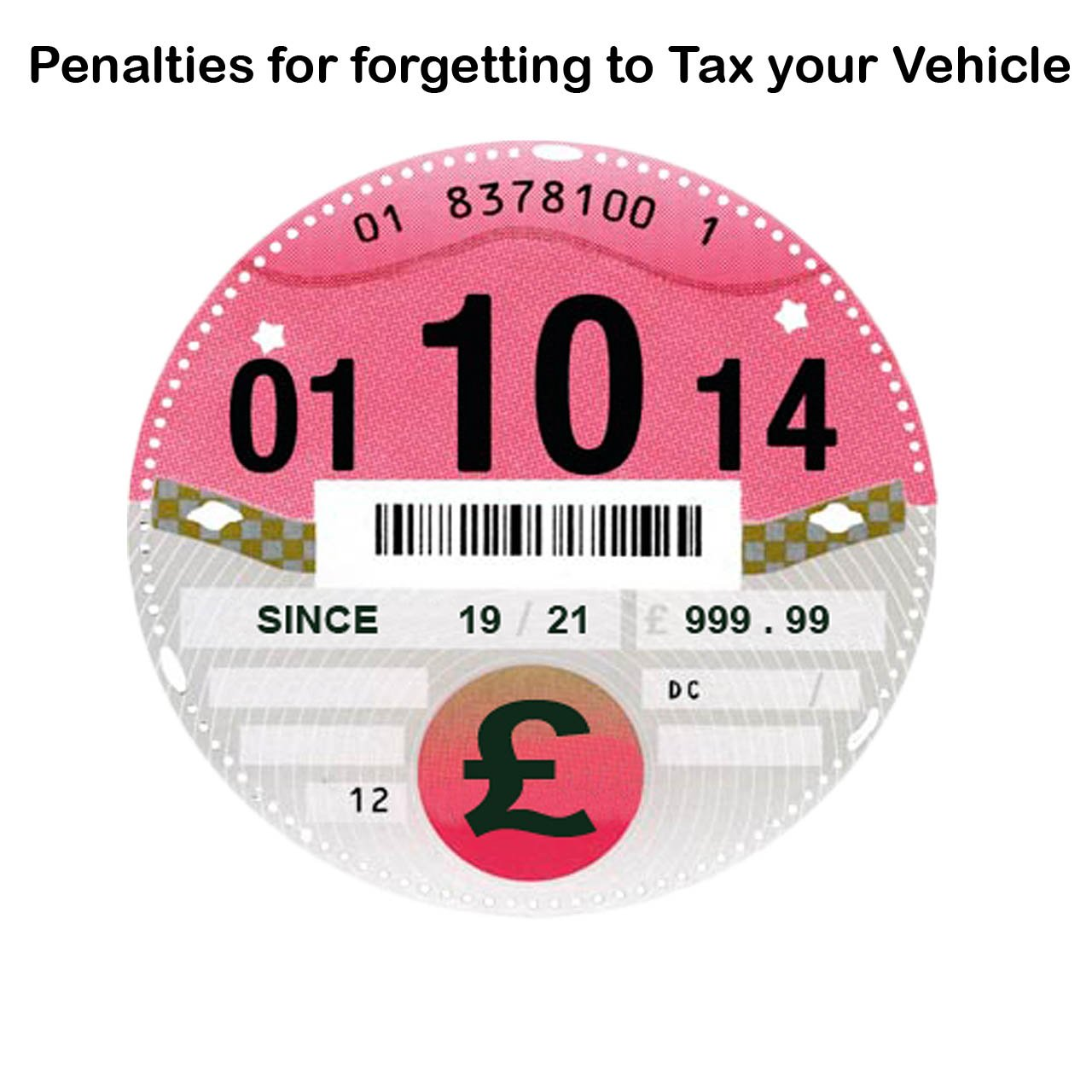 Fines for driving without Vehicle Tax 2020